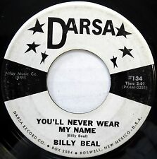 BILLY DEAL 45 You'll Never Wear My Name / Crazy Tears DARSA Country Bopper w510