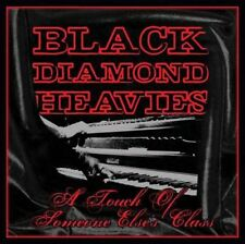 BLACK DIAMOND HEAVIES - A Touch Of Someone Else's Class  CD