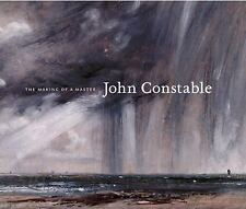 John Constable : The Making of a Master by Mark Evans (2014, Hardcover)