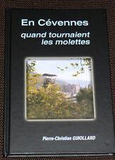 EN CÉVENNES QUAND TOURNAIENT LES MOLETTES MINES MINEUR Grand Combe GARD Bessèges