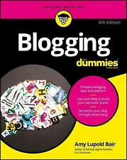 Blogging for Dummies by Amy Lupold Bair and Susannah Gardner (2016, Paperback)