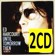 ED HARCOURT Until Tomorrow Then The Best Of 2CD BRAND NEW