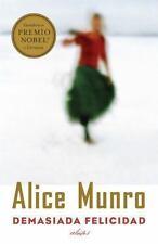 Demasiada Felcidad by Alice Munro (2014, Paperback)