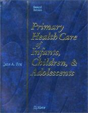 Primary Health Care of Infants, Children and Adolescents, Second Editi-ExLibrary