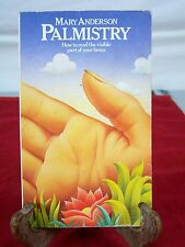 Palmistry: Your Destiny in Your Hands How to Read the Visible Part of Your Brain