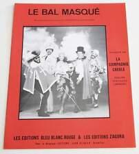 Partition vintage sheet music LA COMPAGNIE CREOLE : Le Bal Masqué * 80's