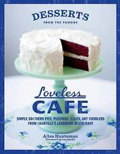 Desserts from the Famous Loveless Cafe by Huntsman, Alisa