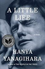A Little Life: A Novel by Yanagihara, Hanya