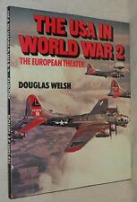 The USA In World War 2 - The European Theater by Douglas Welsh (1982, Hardcover