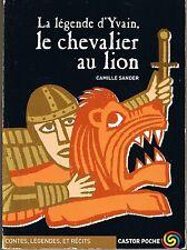 La Légende d' Yvain Le Chevalier Au Lion * Camille SANDER Littérature Collège