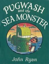 PUGWASH AND THE SEA MONSTER by John Ryan BRAND NEW HARDCOVER Facsimile