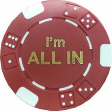 10 I'm ALL IN TEXAS HOLD'EM TOURNAMENT POKER CASINO CHIPS 11.5 G CLAY COMPOSITE*