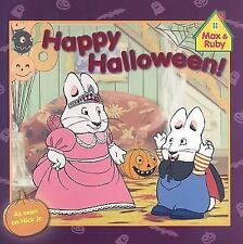 MAX AND RUBY Happy Halloween! (Brand New Paperback) Rosemary Wells