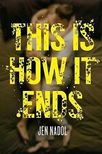 This Is How It Ends (2014, Hardcover)