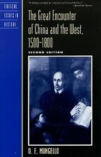 The Great Encounter of China and the West, 1500-1800 (Critical Issues -ExLibrary