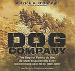 Dog Company : The Boys of Pointe du Hoc--The Rangers Who Accomplished D-Day's...