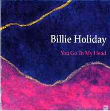 Billie Holiday - You Got to My Head CD QUALITY CHECKED & FAST FREE P&P
