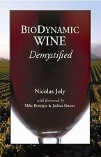 Biodynamic Wine Demystified, Joly, Nicolas, Good Book