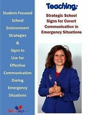 Teaching: Strategic School Signs for Covert Communication in Emergency...