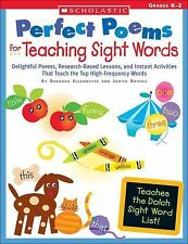 Perfect Poems for Teaching Sight Words: Delightful Poems, Research-Based Lessons