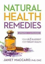 Natural Health Remedies: Your A-Z Blueprint for Vibrant Health by Maccaro, Janet