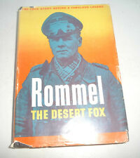 ROMMEL THE DESERT FOX TRUE STORY BEHIND A FABULOUS LEGEND 1950