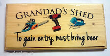 Grandad's Shed (BEER)- Plaque / Sign / Gift - Father Dad Grandad Shed Tools 244