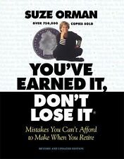 You've Earned It, Don't Lose It: Mistakes You Can't Afford to Make When You Ret