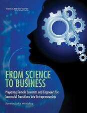 From Science to Business: Preparing Female Scientists and Engineers for Successf