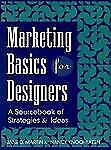 Marketing Basics for Designers : A Sourcebook of Strategies and Ideas by...
