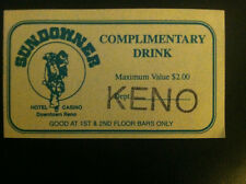 SUNDOWNER Complimentray Drink Coupon KENO Hotel Casino Downtown Reno