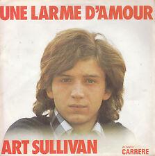"""7"""" 45 TOURS FRANCE ART SULLIVAN """"Une Larme D'amour / Sans Toi"""" 1973"""