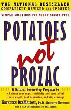 Potatoes Not Prozac: Solutions for Sugar Sensitivity, DesMaisons, Kathleen, Good