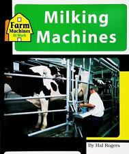 Machines at Work: Milking Machines by Hal Rogers (2000, Hardcover)