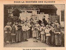 PEKIN BEIJING ECOLE DE MISSIONAIRES IMAGE 1908 SCHOOL OLD PRINT