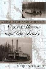 A History of Navigation on Cypress Bayou and the Lakes-ExLibrary