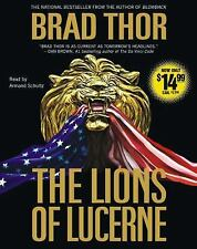 The Lions of Lucerne by Brad Thor (2007, CD, Abridged)
