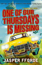 One of Our Thursdays is Missing by Jasper Fforde (Hardback, 2011) new rrp £16.99