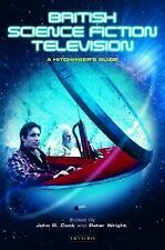 British Science Fiction Television: A Hitchhiker's Guide (Popular TV G-ExLibrary