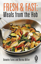 Fresh and Fast: Meals from the Hob by Norma Miller, Annette Yates (Paperback,...