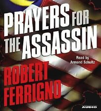 Prayers for the Assassin by Robert Ferrigno (2006, CD, Abridged)