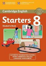 CAMBRIDGE ENGLISH YOUNG LEARNERS 8 STARTERS STUDENT'S BOOK by Cambridge...