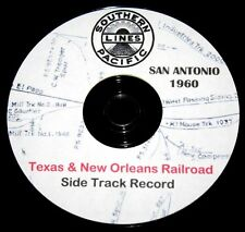 Texas & New Orleans T&NO 1960 San Antonio Side Track Record Pages on DVD