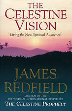 Celestine Vision, James Redfield