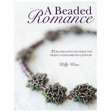 A Beaded Romance: 26 Beadweaving Patterns and Projects for G
