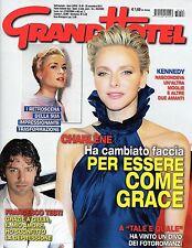 GrandHotel.Charlene Wittstock,John Fitzgerald Kennedy,Francesco Testi,G.Cirilli