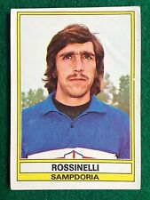 CALCIATORI 1973-74 73-1974 n 272 SAMPDORIA ROSSINELLI , Figurina Panini NEW