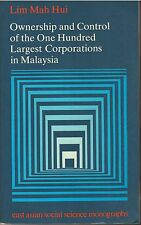 Ownership and Control of the One Hundred Largest Corporations in Malaysia