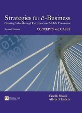 Strategies for E-Business : Concepts and Cases by Albrecht Enders and Tawfik...