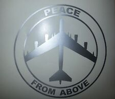 Peace From Above B 52 Bomber Air Force Army Navy Marines Car Truck window decal